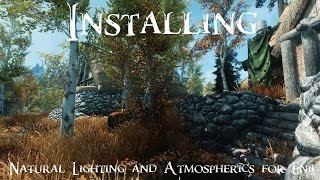 Skyrim - How to Install Natural Lighting & Atmospherics for ENB (Detailed)