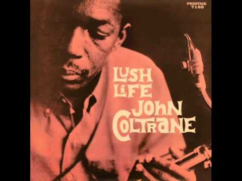 John Coltrane Quartet - I Hear a Rhapsody