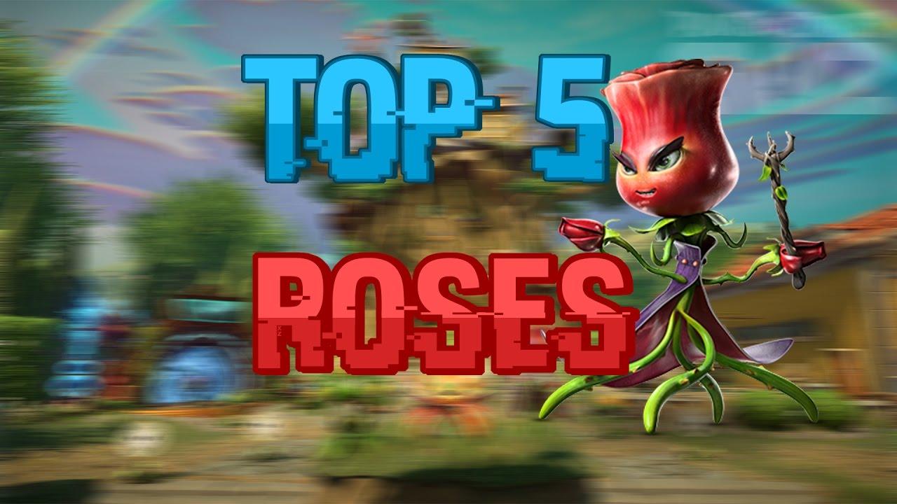 Plants Vs Zombies Garden Warfare 2 Top 5 Roses
