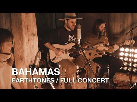 Bahamas | Earthtones | Full Concert