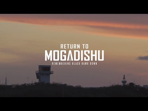 Return to Mogadishu: Remembering Black Hawk Down