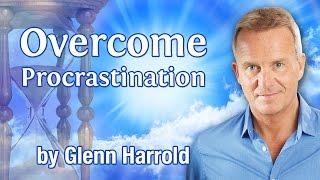 Overcome Procrastination Hypnosis 8 Minute Sample by Glenn Harrold