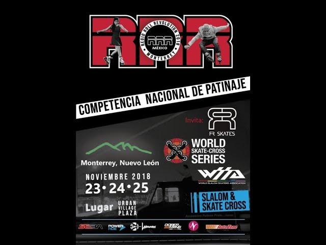 Regio Roller Revolution 2018 / Slalom / Skate Cross / Monterrey, México