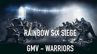 Rainbow Six Siege | GMV | WARRIORS | 2WEI & Edda Hayes