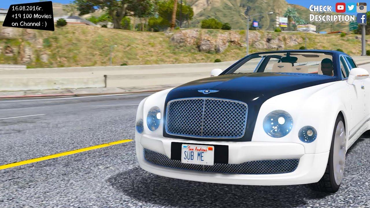 Bentley Mulsanne Mulliner 2013 - GTA V MOD   2.7K / 1440p ! - YouTube