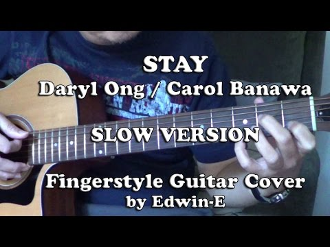 Stay By Daryl Ong Carol Banawa Fingerstyle Guitar Cover Slow