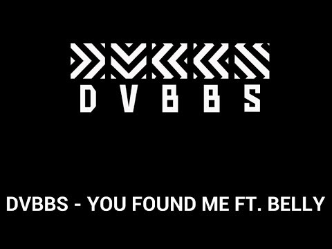 DVBBS - YOU FOUND ME (FT. BELLY) [SUBS. EN ESPAÑOL]