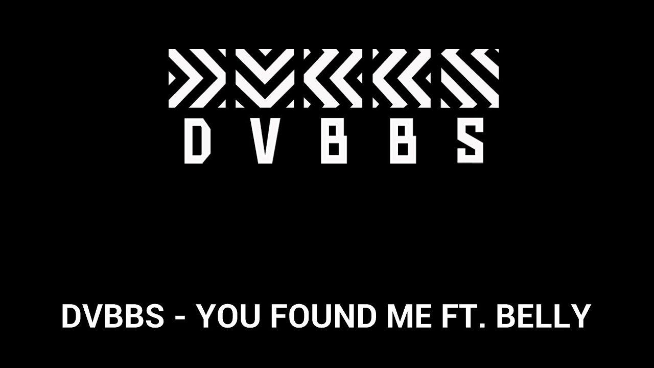 dvbbs you found me ft belly subs en espaÑol youtube