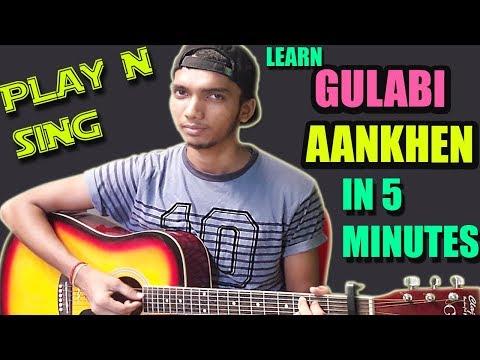Gulabi Aankhen - Md Rafi/Atif - XBeginner/Intermediate - Guitar Easy Chords Cover Lesson