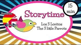 Bilingual Storytime for children - Los tres loritos (The three little parrots)