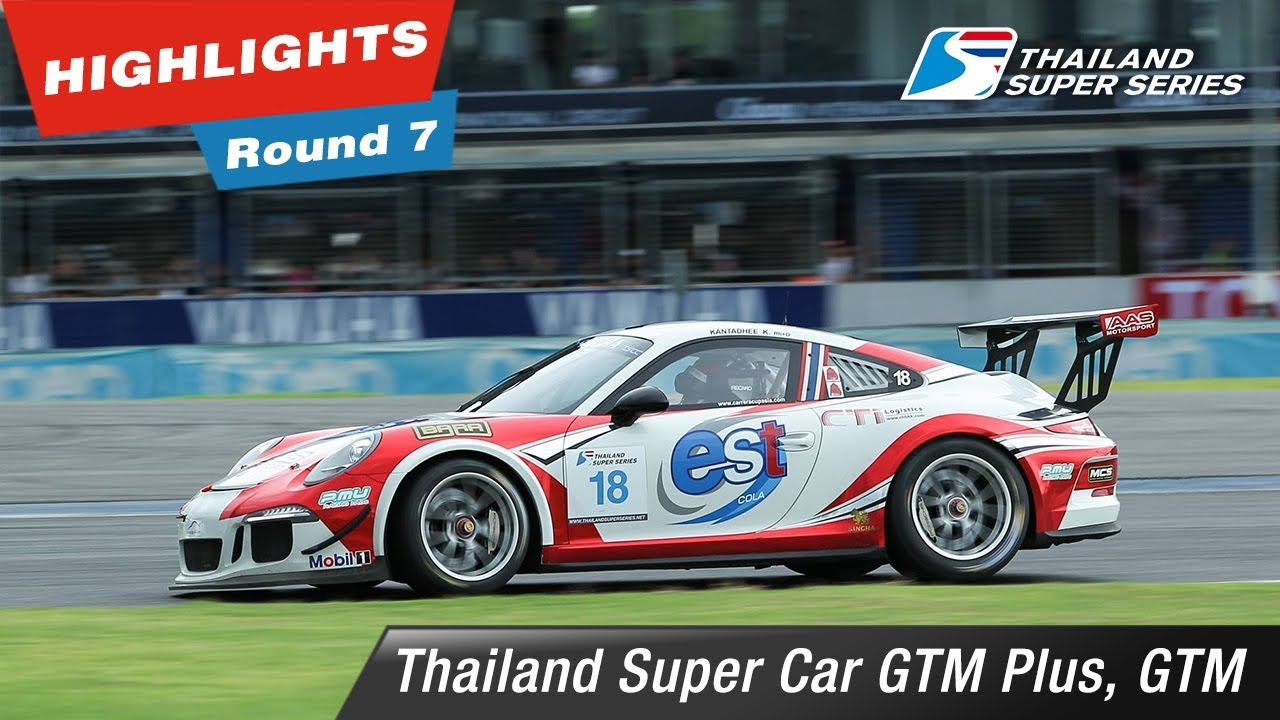 Highlights Thailand Super Car GTM Plus, GTM : Round 7 @Chang International Circuit