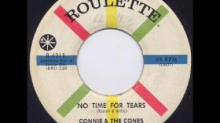 "Connie & The Cones  ""No Time For Tears"""