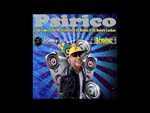 Psirico - Lepo Lepo - Funk REMIX 2014 [ DJ BoLero e DJ Jean Remix ] Travel Video