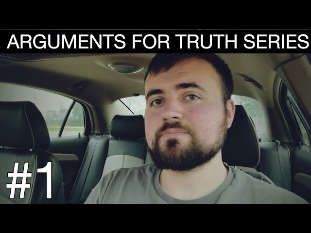 INTRO | Arguments For Truth Series