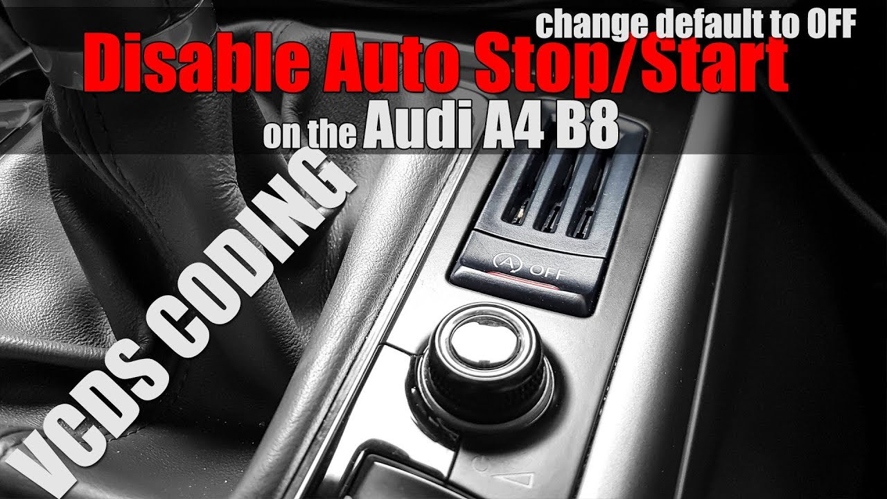 Audi A4 B8 - VCDS MOD #10 Disable Auto Stop Start System
