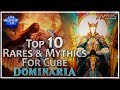 Top 10 Rare & Mythic Cards From Dominaria For MTG Cube!
