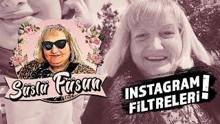 Instagram filtrelerini denedik! | Süslü Füsun 🌸