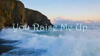 You Raise Me Up ~ Celtic Woman ~ Ireland