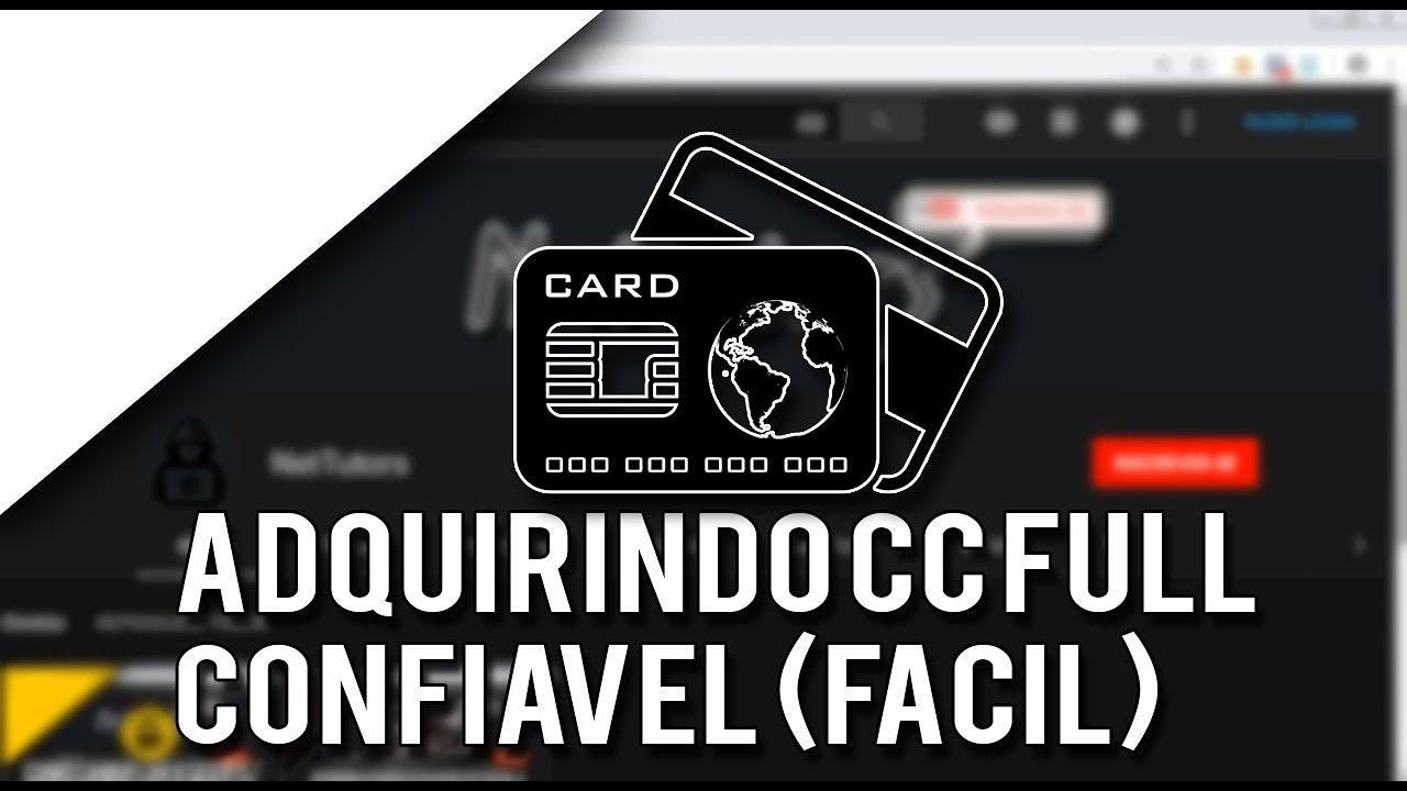 Adquirindo CC FULL APROVADA confiável 2018