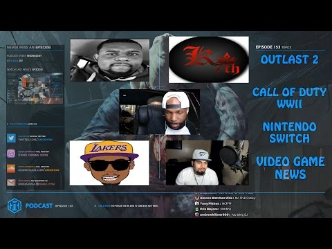 GMG SHOW EP. 153 - OUTLAST 2, CALL OF DUTY WW2, MW REMASTERED, NINTENDO SWITCH (GMG PODCAST)