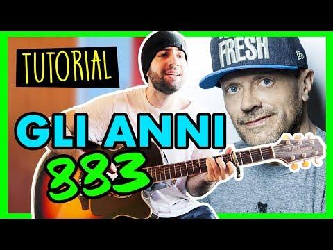 GLI ANNI - 883 - Tutorial Accordi Canzoni Facili Chitarra - Italiane