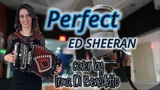 PERFECT, Organetto Abruzzese Accordion Cover, Irma Di Benedetto di Ed Sheeran