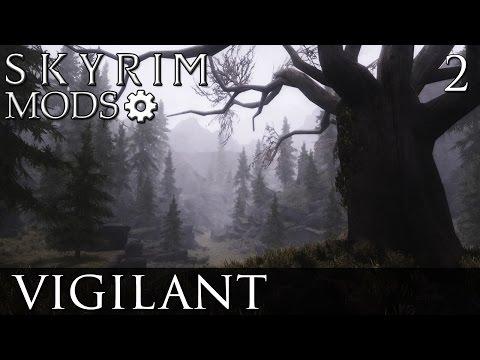 Skyrim Mods: Vigilant - Part 2