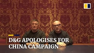 Dolce & Gabbana founders apologise for controversial China campaign