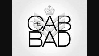 Bad - The Cab