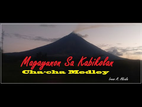 Magayunon sa Kabikolan Bicol Cha Cha