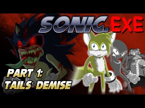 Sonic exe Part 1: Tails' Demise