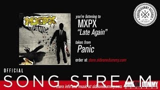 MXPX - Late Again