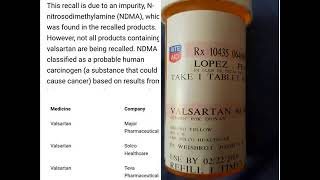 VALSARTAN Why Weren't We Warned?