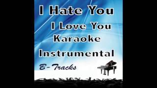 I Hate You I Love You Gnash Karaoke Instrumental