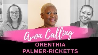 Avon Calling - Started with a goal of earning $100 to being recognized on stage! Orenthia Ricketts