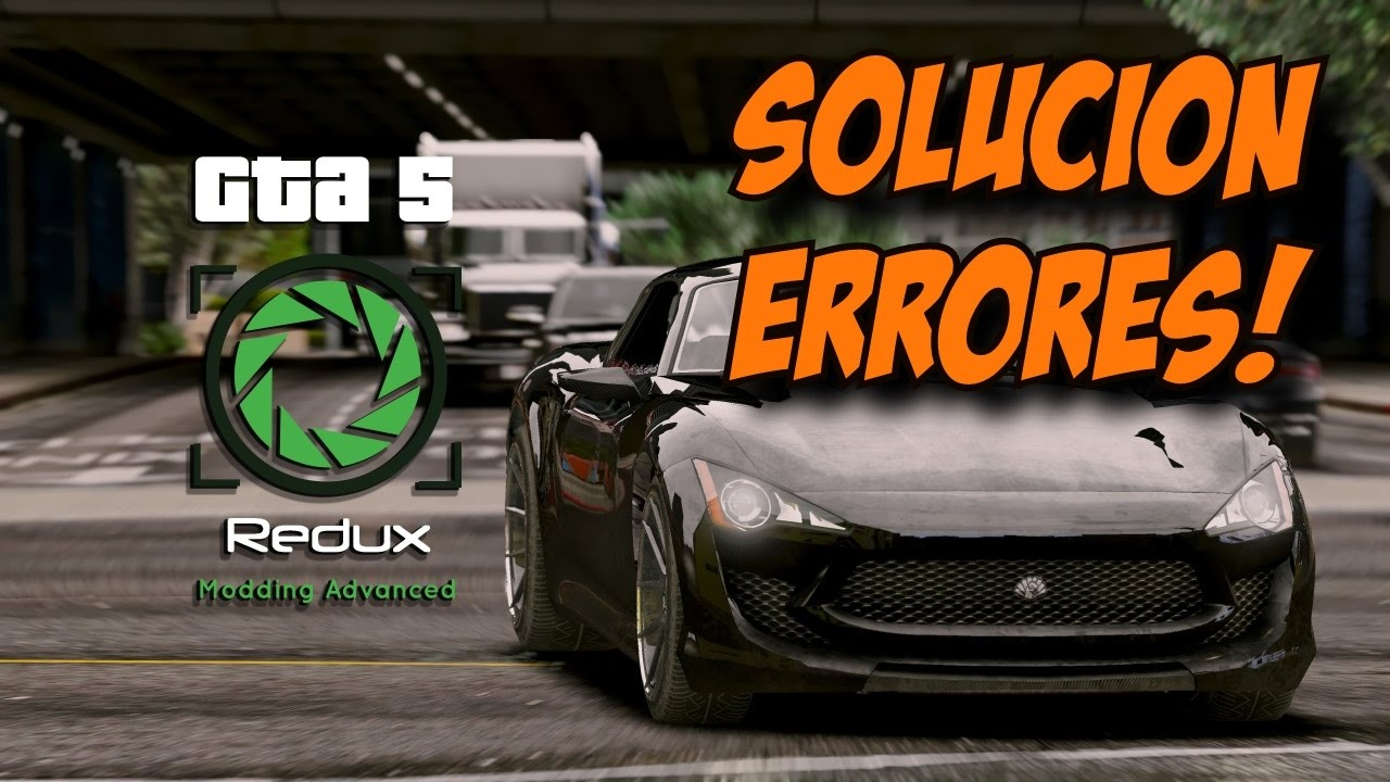 GTA 5 REDUX | Solucionar el error: dejó de funcionar | FIX CRASH