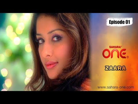 ZAARA || EPISODE -1|| SAHARA ONE || HINDI TV SHOW||