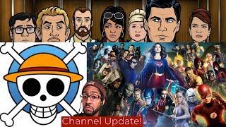 Kanal Güncelleme - Archer, Arrowverse, Tek Parça, & Millennials