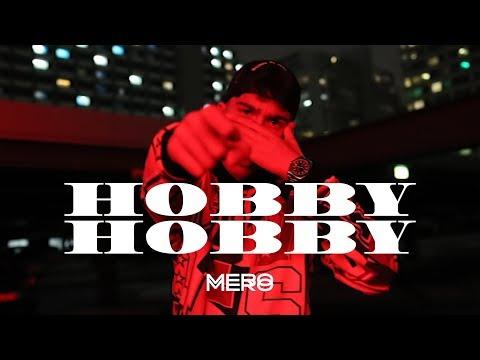 MERO - Hobby Hobby (Official Video)