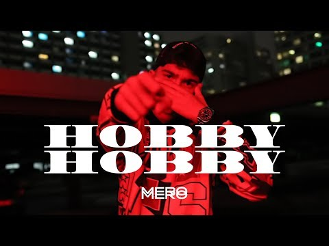 MERO - Hobby Hobby (Official Video)