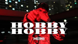 [2.68 MB] MERO - Hobby Hobby (Official Video)