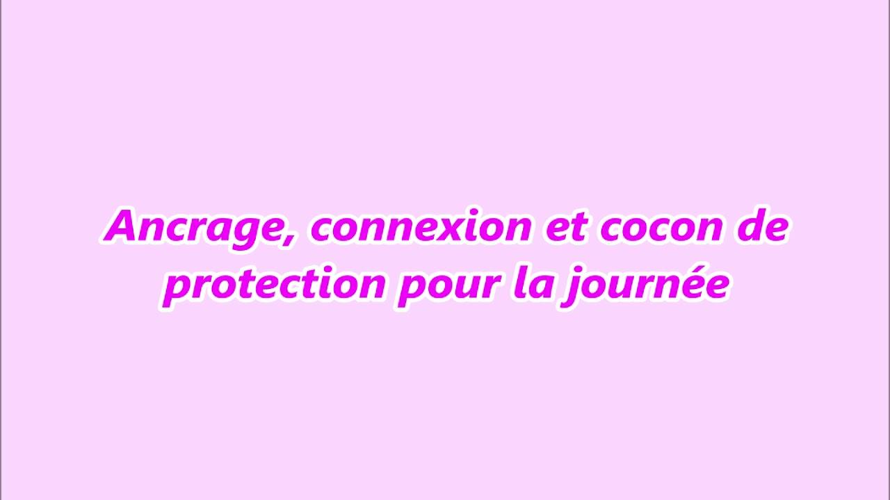 Ancrage, connexion et cocon de protection