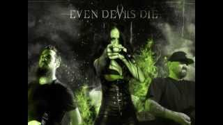 """The Dream"" -  Even Devils Die (Lyric Video)"