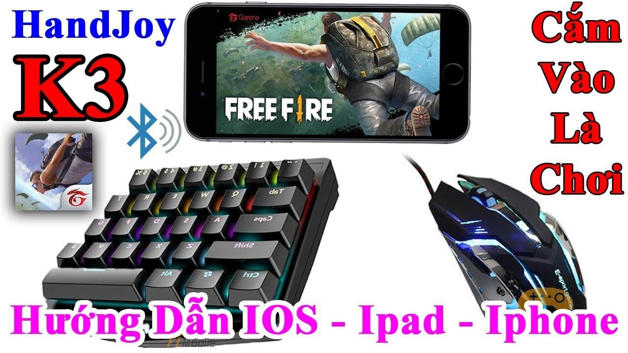 Handjoy K3 – Hướng Dẫn Chơi Free Fire Và Tất Cả Các Game Trên IOS Ipad IphoneTrực Tiếp Từ App Store