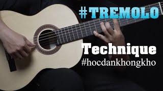 TỰ HỌC GUITAR #15   Hướng dẫn kỹ thuật Tremolo (Reo dây) chi tiết