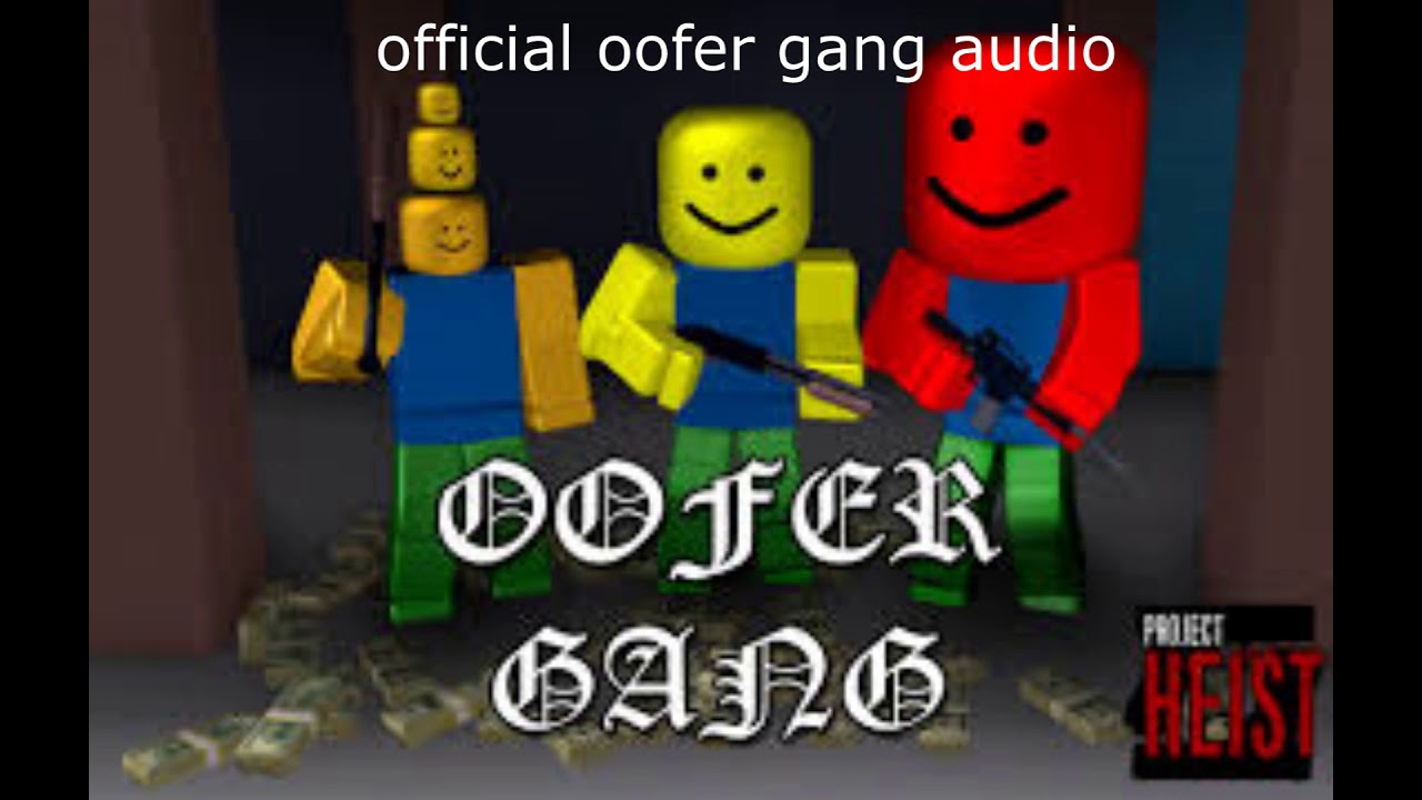 Oofer Gang Roblox Parody Of Gucci Gang And Im Screaming The