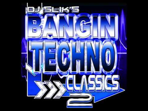 Chi-Towns DJ SLiK BANGIN TECHNO CLASSICS 2