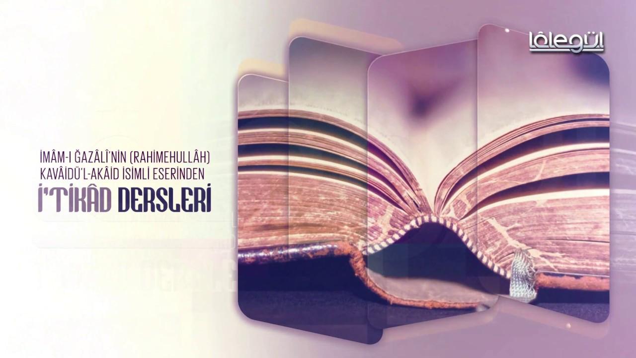 Kavâidül Akâid İtikâd Dersleri 3.Bölüm 2 Kasım 2017 - Cübbeli Ahmet Hocaefendi Lâlegül TV