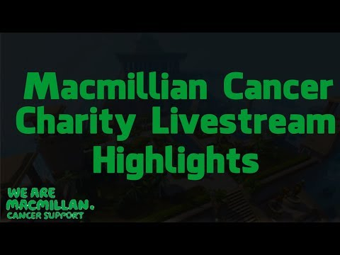 Macmillian Cancer charity stream highlights!