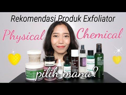 Rekomendasi Produk Chemical & Physical Exfoliator [ALL ABOUT EXFOLIATION]